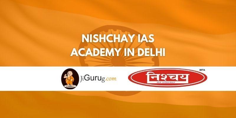 Nishchay IAS Academy in Delhi Review