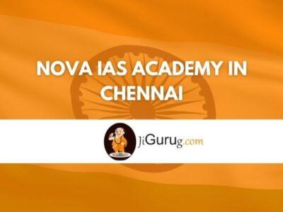Nova IAS Academy in Chennai Review