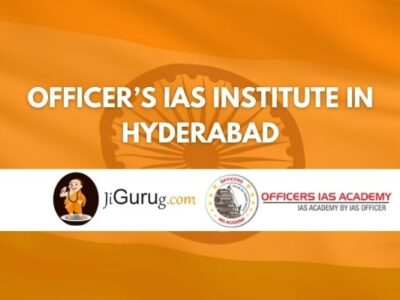 Officer's IAS Institute in Hyderabad Review