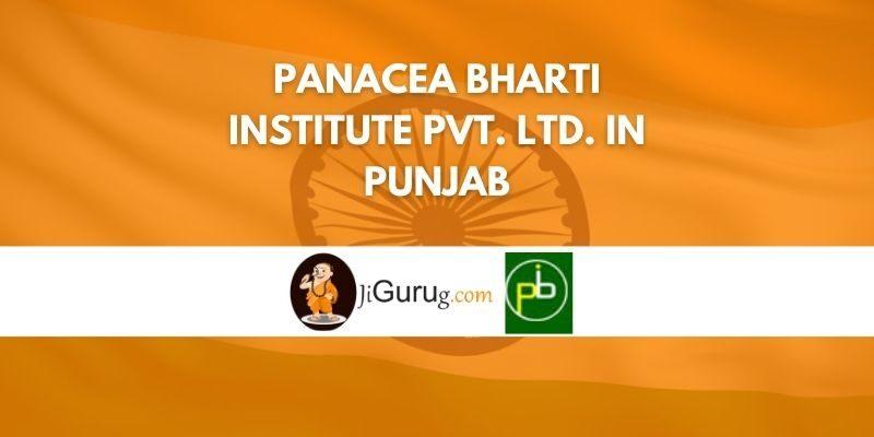 Panacea Bharti Institute Pvt. Ltd. in Punjab Review