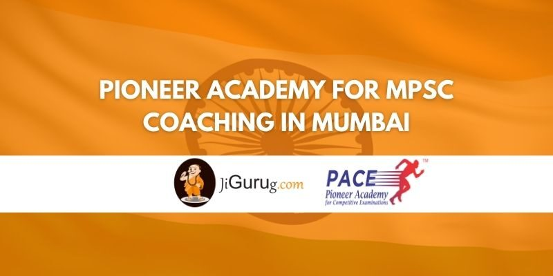 Pioneer Academy For MPSC Coaching in Mumbai Review