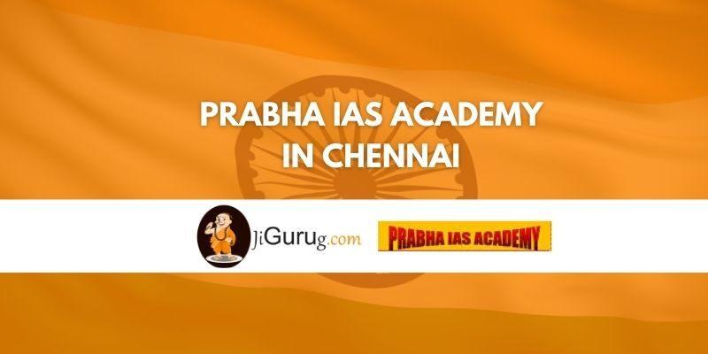 Prabha IAS Academy in Chennai Review
