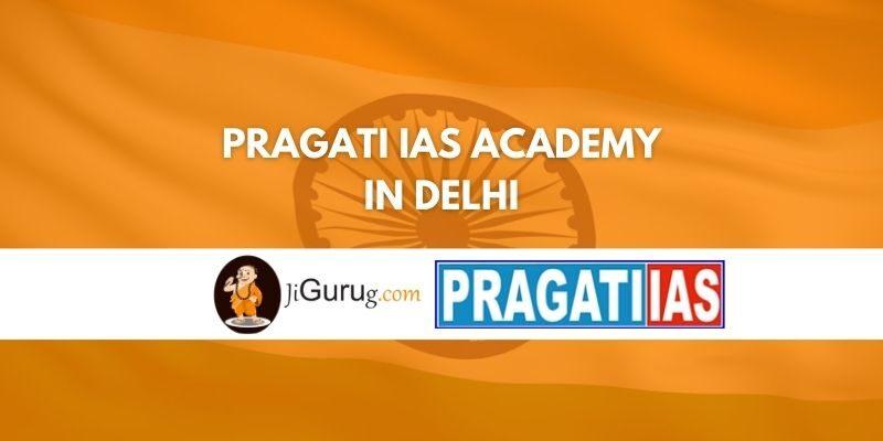 Pragati IAS Academy in Delhi Review