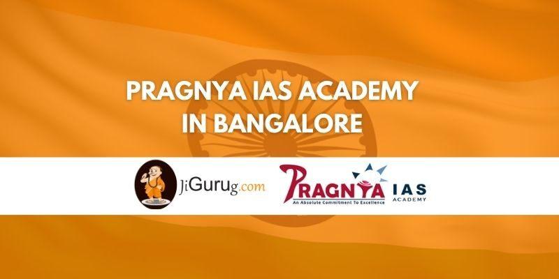 Pragnya IAS Academy in Bangalore Reviews