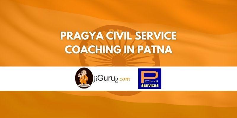 Pragya Civil Service Coaching in Patna Review
