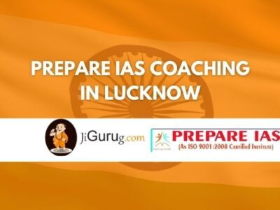 Prepare IAS Coaching in Lucknow Review