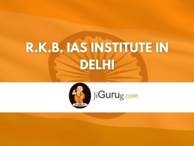 R.K.B. IAS Institute in Delhi Review