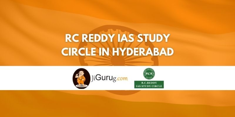 RC Reddy IAS study Circle in Hyderabad Review