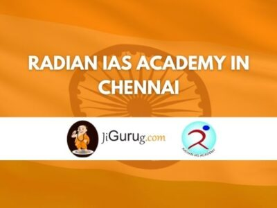 Radian IAS Academy in Chennai Review