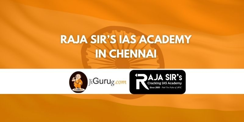 Raja Sir's IAS Academy in Chennai Review