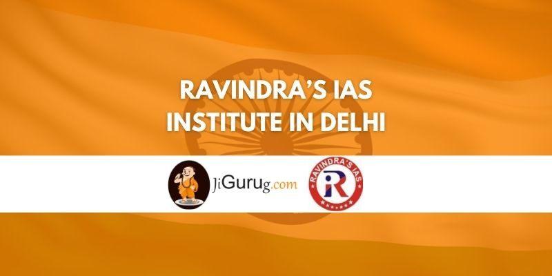Ravindra's IAS Institute in Delhi Review