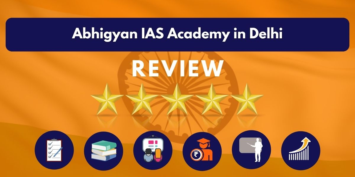 Review of Abhigyan IAS Academy in Delhi