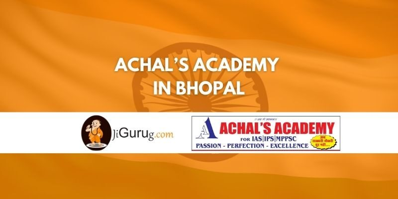 Review of Achal's Academy IAS Coaching Bhopal