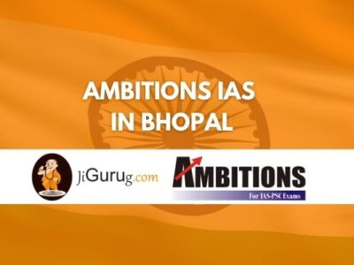 Review of Ambitions IAS Coaching in Bhopal