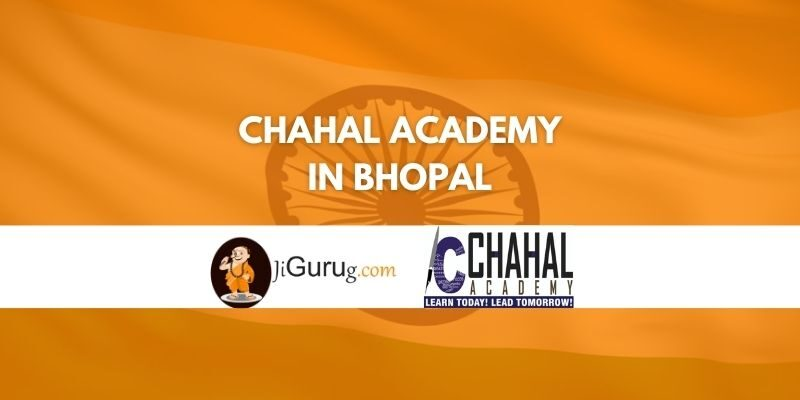 Review of Chahal Academy in Bhopal
