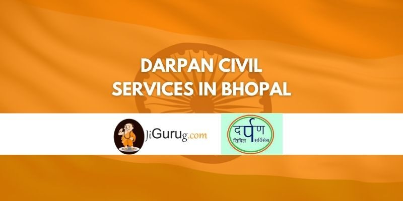 Review of Darpan Civil Services in Bhopal