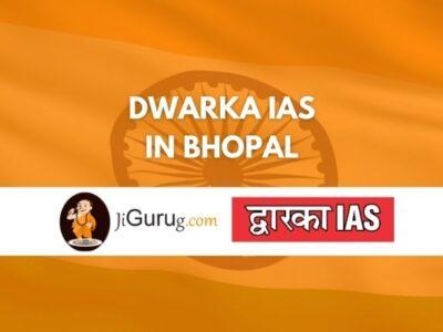 Review of Dwarka IAS Coaching in Bhopal