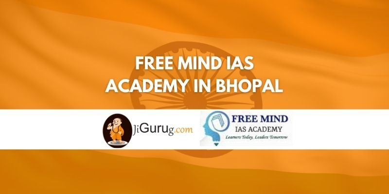 Review of Free Mind IAS Academy in Bhopal