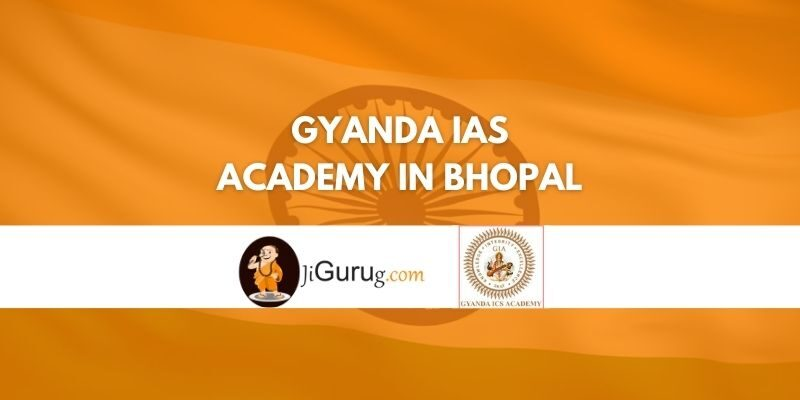 Review of Gyanda IAS Academy in Bhopal