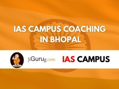 Review of IAS campus Coaching in Bhopal