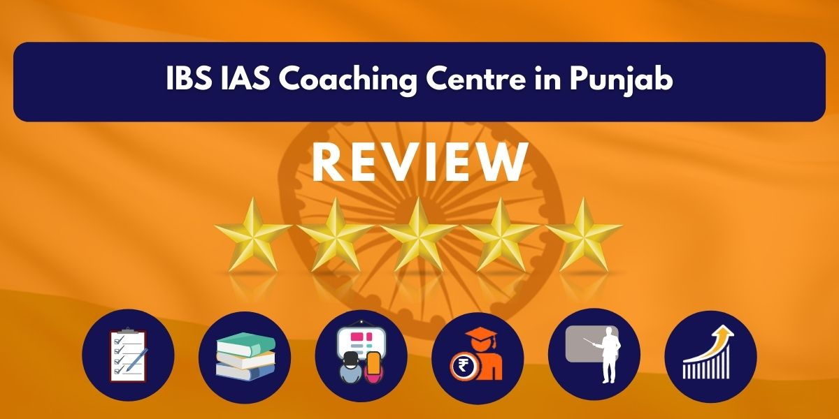 Review of IBS IAS Coaching Centre in Punjab