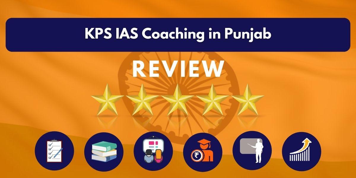 Review of KPS IAS Coaching in Punjab