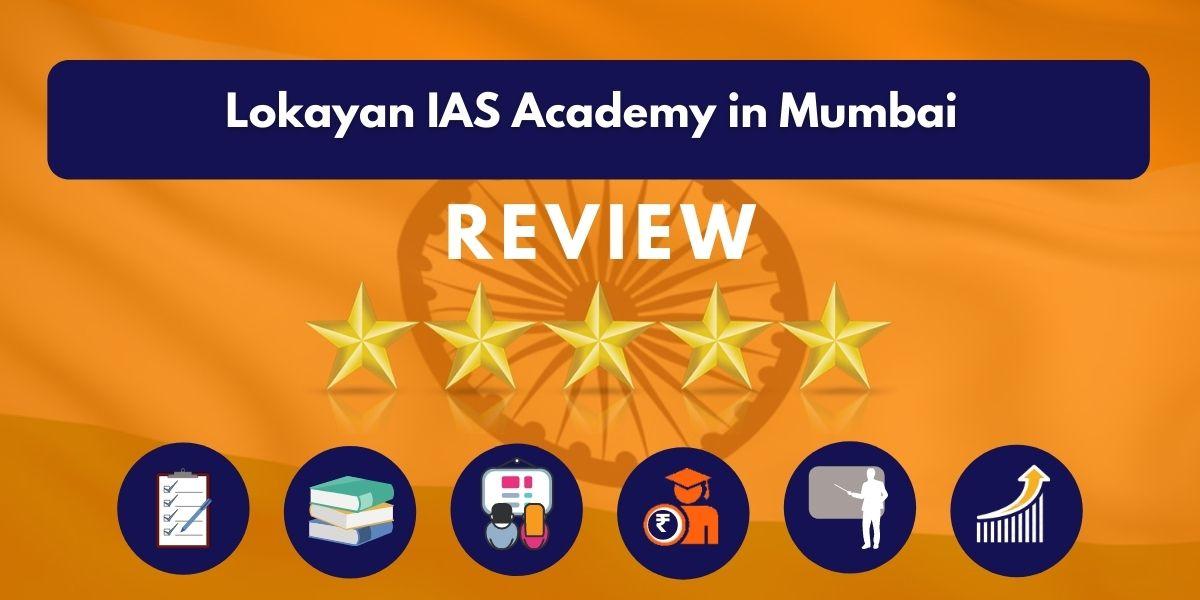 Review of Lokayan IAS Academy in Mumbai