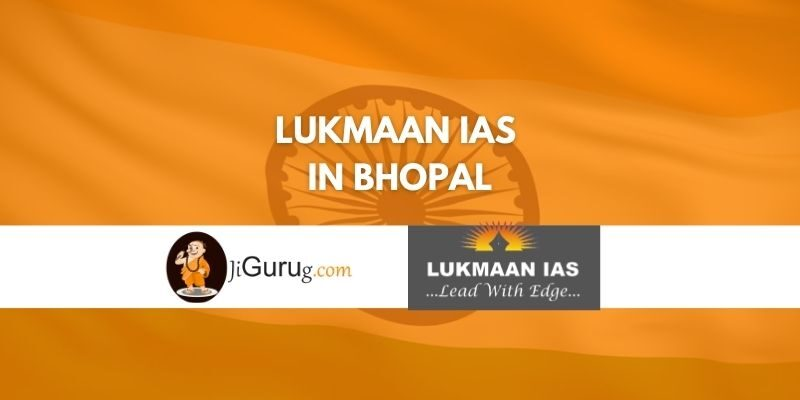 Review of Lukmaan IAS Coaching in Bhopal