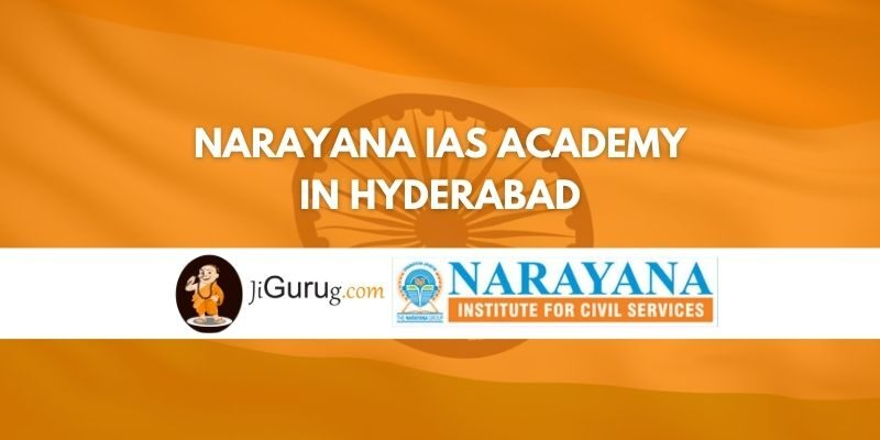 Review of Narayana IAS Academy in Hyderabad