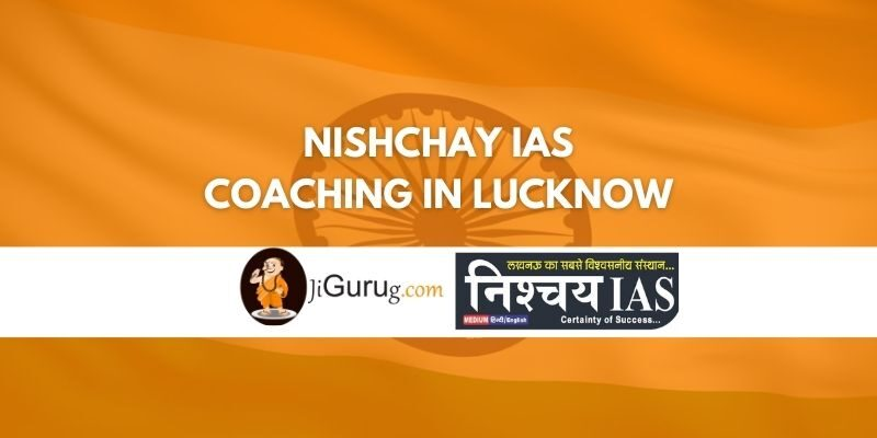 Review of Nishchay IAS Coaching in Lucknow