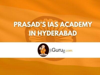Review of Prasad's IAS Academy in Hyderabad