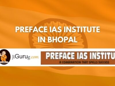 Review of Preface IAS institute in Bhopal