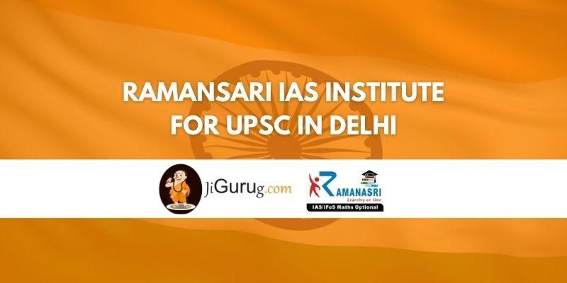 Review of Ramansari IAS Institute for UPSC in Delhi