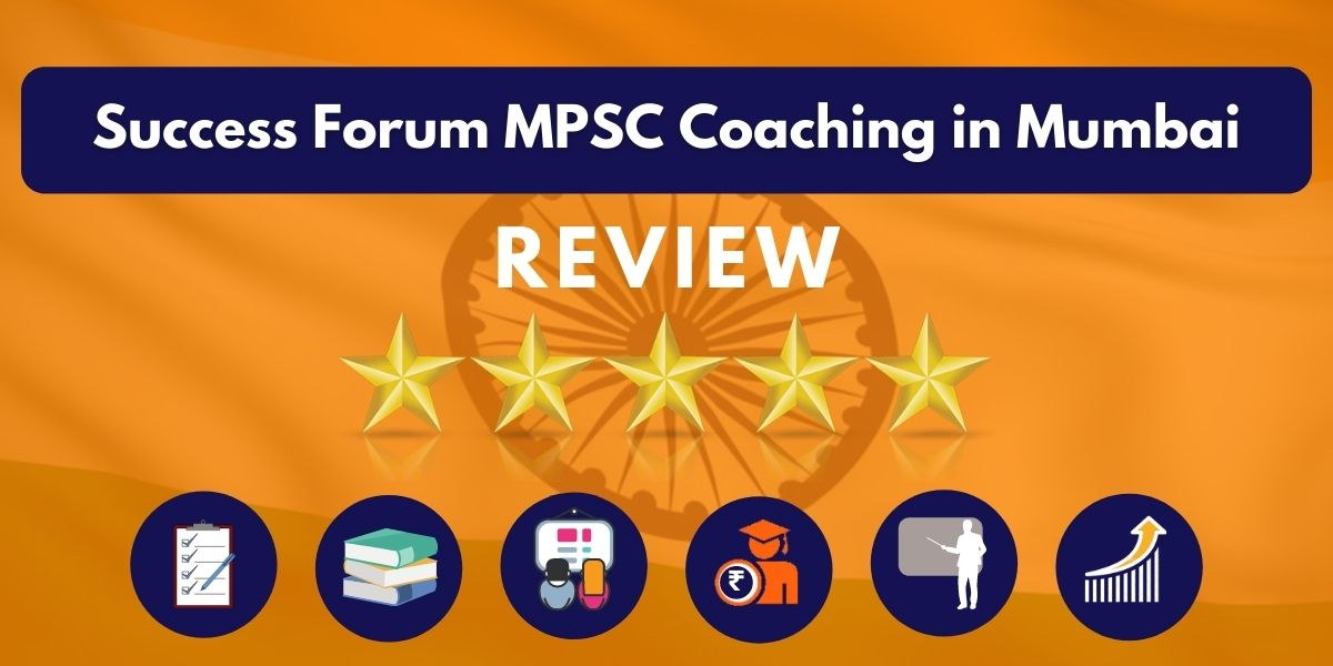 Review of Success Forum MPSC Coaching in Mumbai