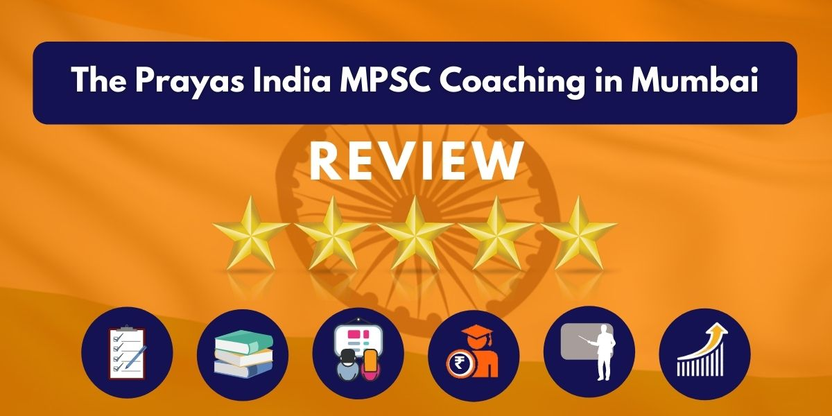 Review of The Prayas India MPSC Coaching in Mumbai