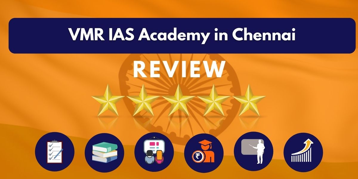 Review of VMR IAS Academy in Chennai