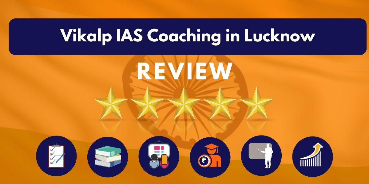 Review of Vikalp IAS Coaching in Lucknow