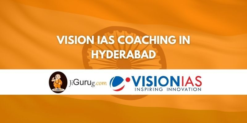 Review of Vision IAS Coaching in Hyderabad