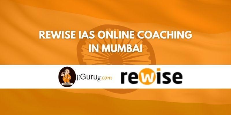 Review of Rewise IAS Online Coaching in Mumbai