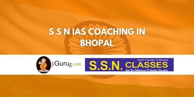 S S N IAS Coaching in Bhopal Review