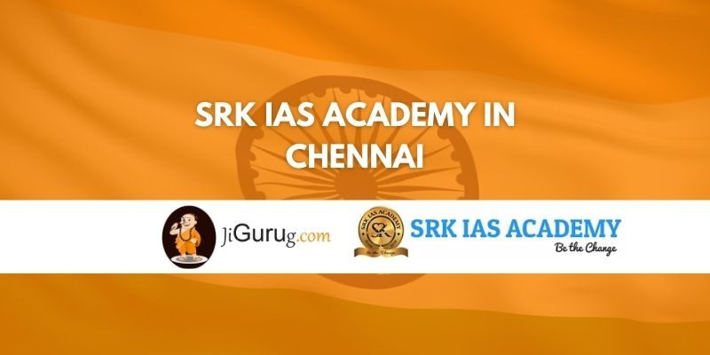 Reviews of SRK IAS Academy in Chennai