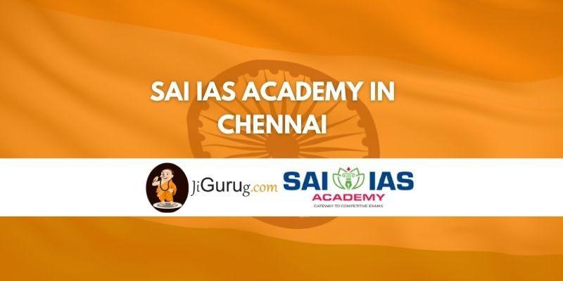 Sai IAS Academy in Chennai Review