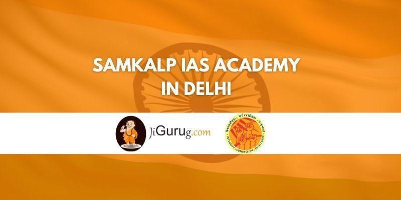 Samkalp IAS Academy in Delhi Review
