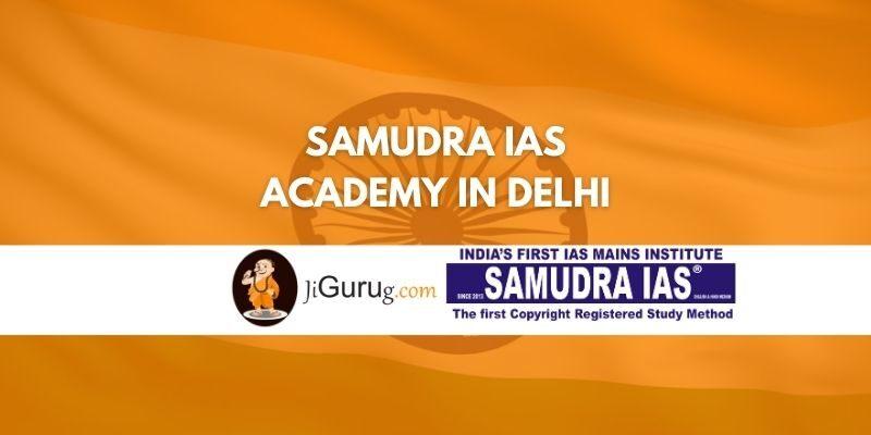 Samudra IAS Academy in Delhi Review