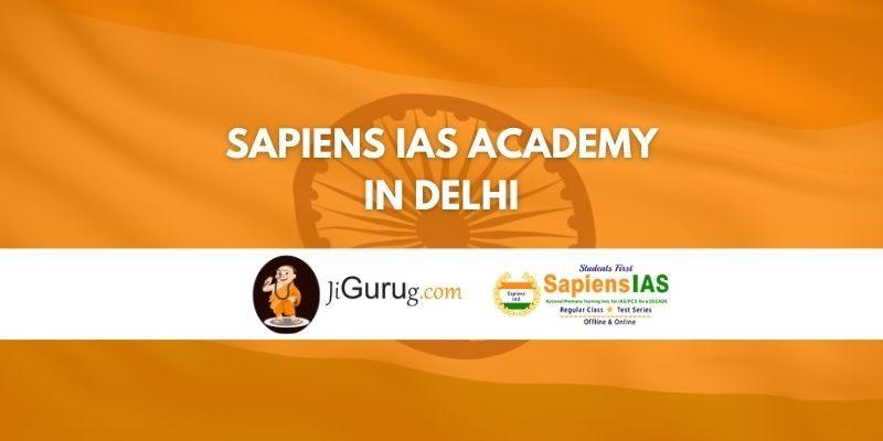 Sapiens IAS Academy in Delhi Review