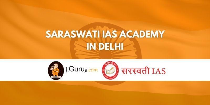 Saraswati IAS Academy in Delhi Review