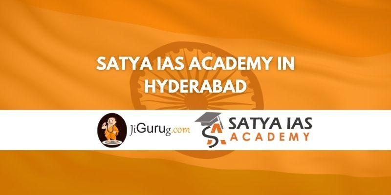 Satya IAS Academy in Hyderabad Review