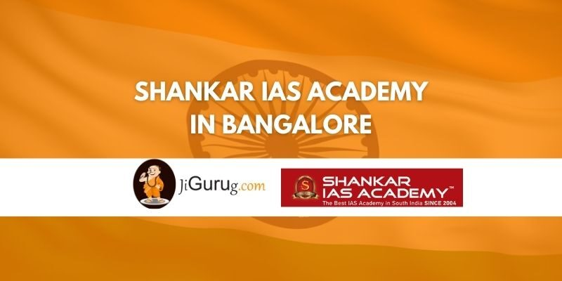 Shankar IAS Academy in Bangalore Review