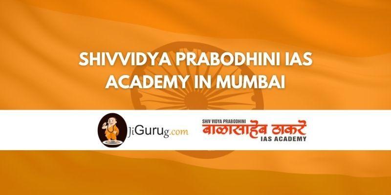 Shivvidya Prabodhini IAS Academy in Mumbai Review