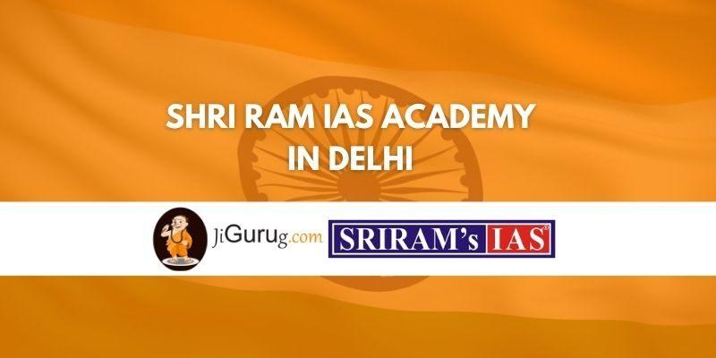 Shri Ram IAS Academy in Delhi Review